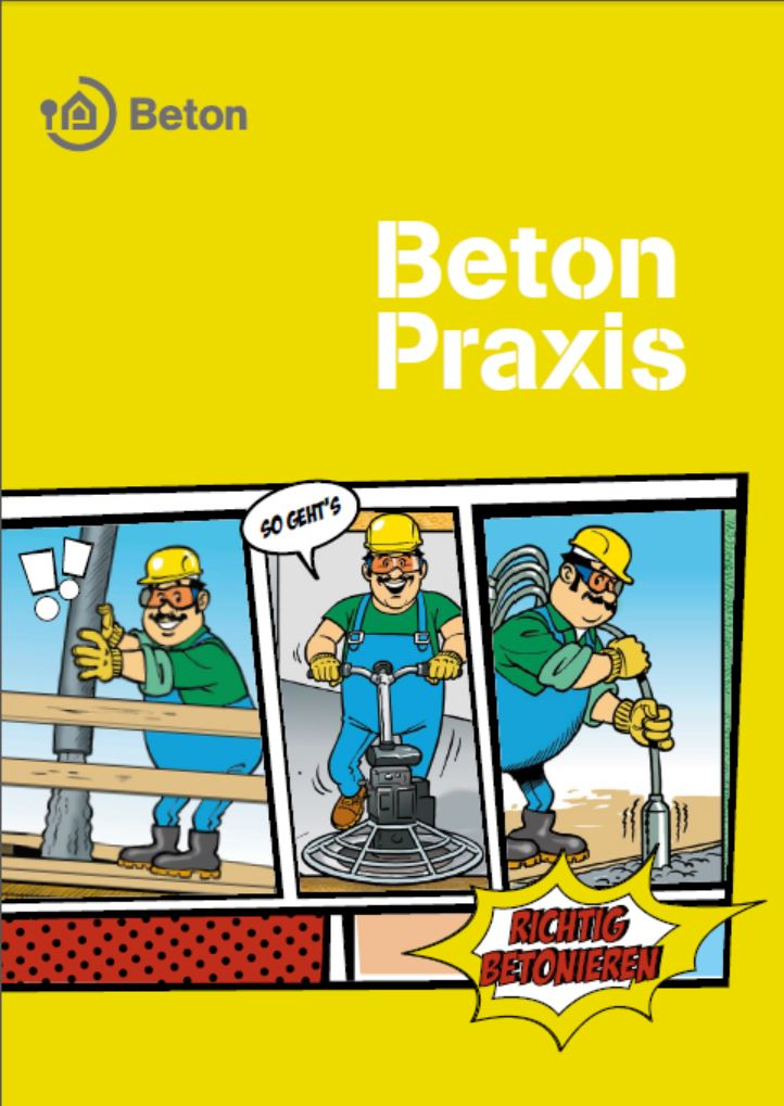 Betonpraxis - Richtig betonieren