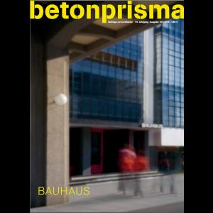 betonprisma 107: Bauhaus