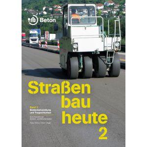 Straßenbau heute - Band 2: Bodenbehandlung und Tragschichten (eBook/PDF)