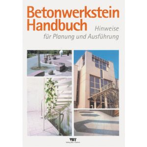 Betonwerkstein Handbuch
