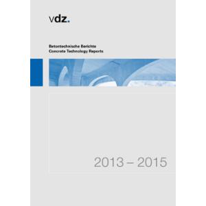 Betontechnische Berichte 2013-2015