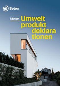 Erläuterungen zu den Umweltproduktdeklarationen von Beton