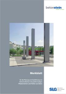 Merkblatt für die Planung und Ausführung von Verkehrsflächen mit großformatigen Pflastersteinen und Platten aus Beton