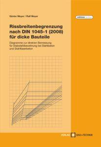 Rissbreitenbegrenzung nach DIN 1045-1 (2008) für dicke Bauteile
